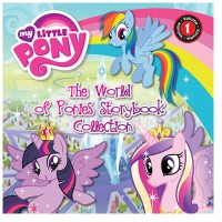 MY LITTLE PONY: THE WORLD OF PONIES STORYBOOK COLLECTION