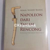 harga Napoleon Dari Tanah Rencong (akmal Nasery Basral) Tokopedia.com