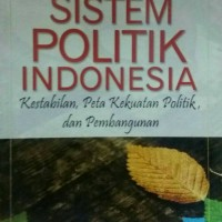 Sistem Politik Indonesia, Drs Arbi Sanit