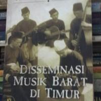 Disseminasi Musik Barat di Timur oleh Triyono Bramantyo