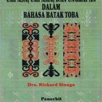 Umpasa, Umpama, dan Ungkapan Dalam Bahasa Batak Toba