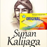 Sunan Kalijaga Mistik dan Makrifat - Achmad Chodjim- New Edition