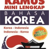 Kamus Mini Lengkap Bahasa Korea edisi fresh