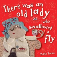 There Was an Old Lady Who Swallowed a Fly (Kate Toms Mini)