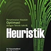 Penyelesaian Masalah Optimasi dengan Teknik-Teknik Heuristik
