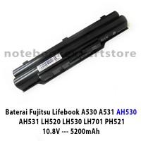 Baterai Fujitsu Lifebook A530 A531 AH530 AH531 LH520 LH530 LH701 PH521