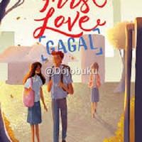 First Love Gagal oleh Mili Aresia & Lydia Putri - 1104