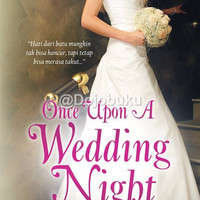 HR: Once Upon A Wedding Night (Malam Pengantin) oleh Sophie Jordan -