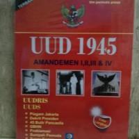 Amandemen UUD 1945 Perubahan I, II, III, IV dalam Satu Naskah