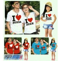 Baju Kaos Keluarga Couple Fashion Pasangan 1 Anak I Love Ayah Bunda