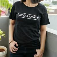 Bodo Amat Tumblr Tee / T-shirt / Kaos cewek