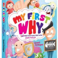 "My First Why ""263 Pertanyaan Pertama Anak Muslim"""