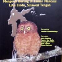 Mengenal Burung di Taman Nasional Lore Lindu Sulawesi Tengah