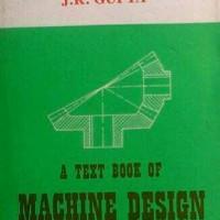 A Text Book Of MACHINE DESIGN, R.S. Khurmi & J.K. Gupta