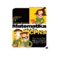 Latihan Soal & Pembahasan: Matematika Untuk Tes CPNS/Plus Tips & Trik