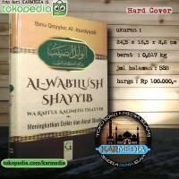 Al Wabilush Shayyib Wa Rafi'ul Kalimith Thayyib -Griya Ilmu - Karmedia