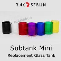 Subtank mini BDC & Subox Mini Glass Kaca Replacement Tank Pyrex