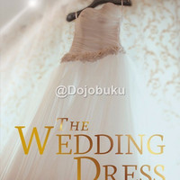 The Wedding Dress : Gaun Pengantin oleh Rachel Hauck - 1104