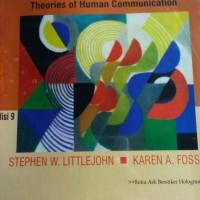 Teori Komunikasi edisi 9, Stephen W. Littlejohn