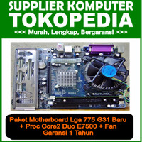 Paket Motherboard Lga 775 G31 BARU + core2 duo E7500 + Fan GARNSI 1 Th