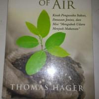 The Alchemy of Air Thomas Hager Kisah Pengusaha sukses ilmuwan jenius