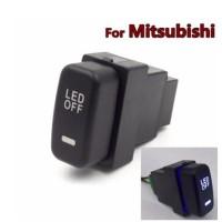 DRL Fog Switch Mitsubishi PAJERO Outlander Grandis Lancer Tombol LED