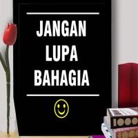 hiasan dinding poster + pigura kata kata motivasi (kode:34) A3