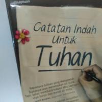 harga Catatan Indah Untuk Tuhan, Saptuari Sugiharto Tokopedia.com