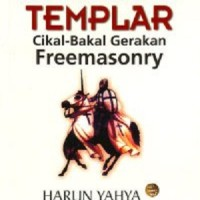 Ksatria-Ksatria Templar (Cikal Bakal Gerakan Freemasonry)