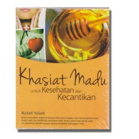 Harga buku khasiat madu untuk kesehatan dan kecantikan nurheti yuliarti | WIKIPRICE INDONESIA