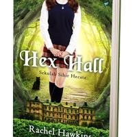 Hex Hall Trilogy #1: Sekolah Sihir Hecate (Cover Baru)
