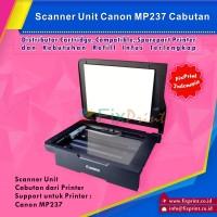 Scanner Unit Printer Canon MP237 Bekas Murah