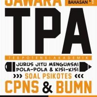 Jawara TPA: Jurus jitu Menguasai Pola & kisi soal Psikotes CPNS & BUMN