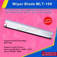 Wiper Blade MLT-108 MLT-D108S, Printer Samsung ML 2010 1640 1610,