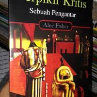BERPIKIR KRITIS SEBUAH PENGANTAR ALEX FISHER