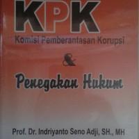 Buku KPK Komisi Pemberantasan Korupsi dan Penegakan Hukum