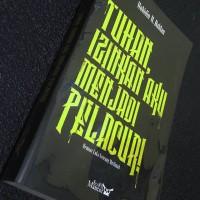 Tuhan Izinkan Aku Menjadi Pelacur (Edisi 2016), Muhidin M Dahlan