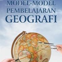 Model-Model Pembelajaran Geografi