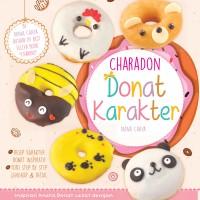 CHARADON DONAT KARAKTER (Tiara Aksa - Resep)