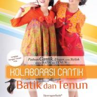 Kolaborasi Cantik Batik dan Tenun (Tiara Aksa - Fashion)