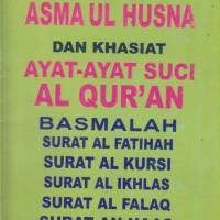 Kumpulan Asmaul Husna dan Khasiat Ayat - Ayat Suci Al-Quran