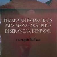 Pemakaian Bahasa Bugis di Serangan, Denpasar, Bali