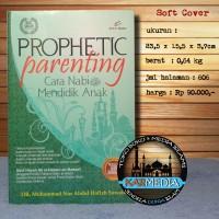 Harga prophetic parenting cara nabi mendidik anak pro u media | antitipu.com
