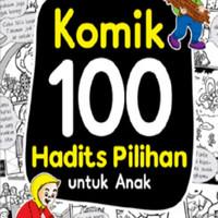 Komik 100 Hadits Pilihan Untuk Anak