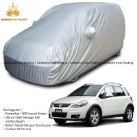 Custom Double Layer Body Cover / Sarung Mobil Suzuki SX4 Fit On