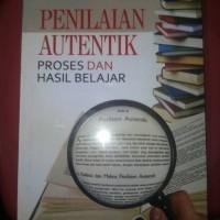 Buku penilaian autentik (proses dan hasil belajar)