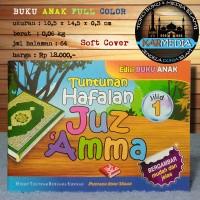 Buku Anak Jilid 1 Tuntunan Hafalan Juz Amma Edisi Buku Anak - Karmedia