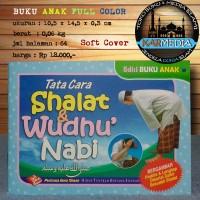 Buku Anak Tata Cara Shalat & Wudhu Nabi - Pustaka Ibnu Umar - Karmedia
