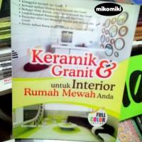 Keramik & Granit untuk Interior Rumah Mewah Anda