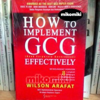How to Implement GCG (Good Corporate Governance) Effectively